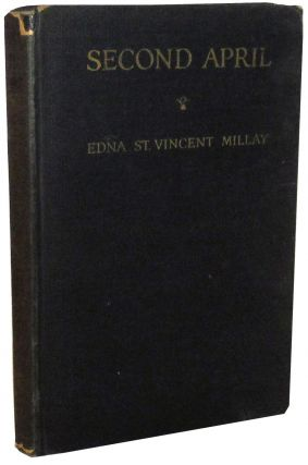 Second April. Edna St. Vincent Millay.