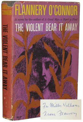 The Violent Bear It Away. Flannery O'Connor.