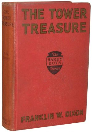 The Hardy Boys: The Tower Treasure. Franklin W. Dixon.