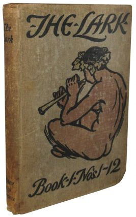 "The Lark: Book the First: Nos. 1 to 12. May 1895 to April 1896 [including poem ""The Purple Cow""]...."