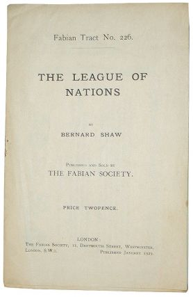 The League of Nations. George Bernard Shaw.