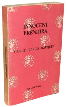 Innocent Eréndira and Other Stories. Gabriel García Márquez.