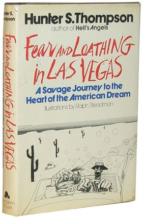 Fear and Loathing in Las Vegas: A Savage Journey into the Heart of the American Dream. Hunter Thompson.
