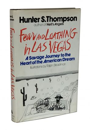 Fear and Loathing in Las Vegas, A Savage Journey to the Heart of the American Dream. Hunter Thompson