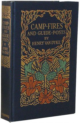 Camp-Fires and Guide-Posts : A Book of Essays and Excursions. Henry Van Dyke.