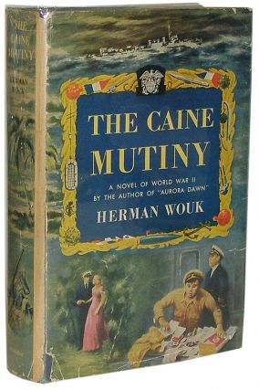The Caine Mutiny. Herman Wouk.