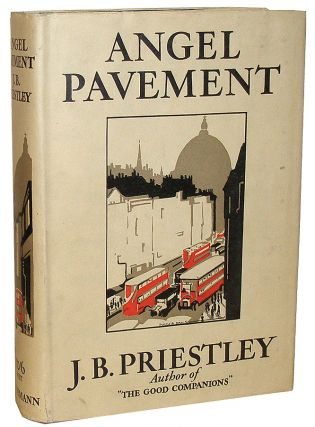 Angel Pavement. J. B. Priestley, John Boynton