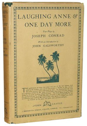 Laughing Anne & One Day More. Joseph Conrad.