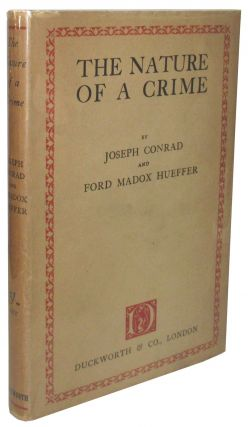 The Nature of a Crime. Joseph Conrad, Ford Madox Hueffer