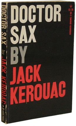 Doctor Sax: Faust Part Three. Jack Kerouac.