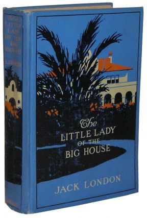 The Little Lady of the Big House. Jack London.