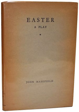 Easter: A Play for Singers. John Masefield.