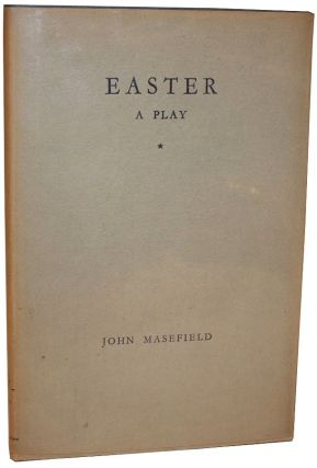 Easter: A Play for Singers. John Masefield