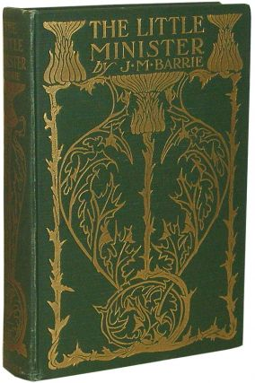 The Little Minister. J. M. Barrie, James Matthew