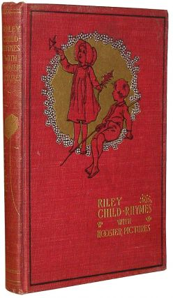 Riley Child-Rhymes. James Whitcomb Riley.