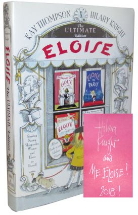 Eloise: The Ultimate Edition. Kay Thompson.