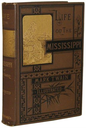 Life on The Mississippi. Mark Twain, Samuel Clemens