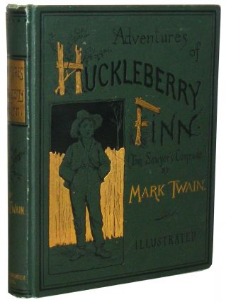 Adventures of Huckleberry Finn. Mark Twain, Samuel Clemens.