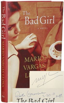 The Bad Girl. Mario Vargas Llosa.