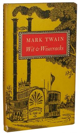Mark Twain's Wit & Wisecracks. Doris Bernardete.