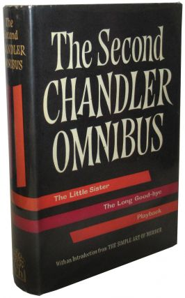 The Second Chandler Omnibus. Raymond Chandler.
