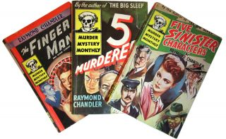 Five Murderers, Five Sinister Characters, and The Finger Man. Raymond Chandler