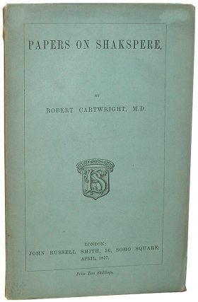 Papers of Shakspere. Robert Cartwright.