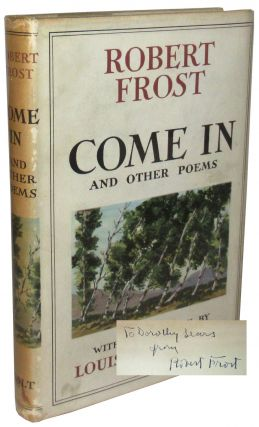 Come In, and Other Poems. Robert Frost