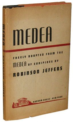 Medea. Robinson Jeffers.
