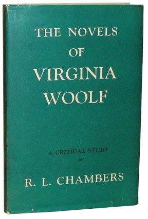The Novels of Virginia Woolf. R. L. Chambers.