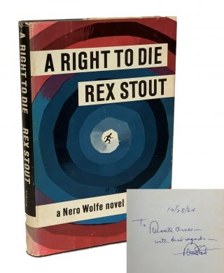 A Right to Die. Rex Stout