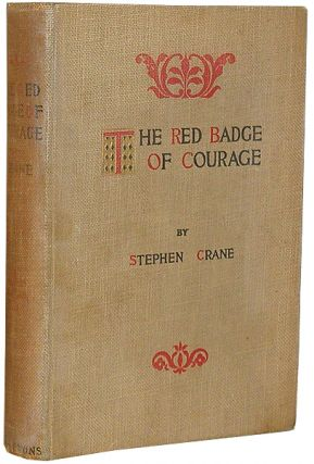 The Red Badge of Courage: An Episode of the American Civil War. Stephen Crane.
