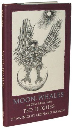 Moon-Whales, and Other Poems. Ted Hughes.