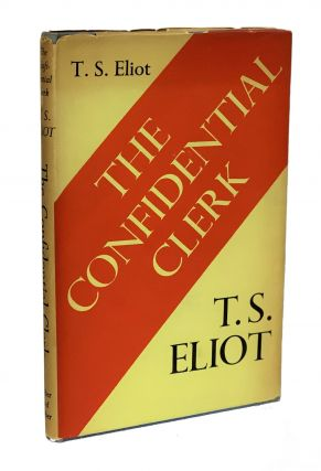 The Confidential Clerk. T. S. Eliot, Thomas Stearns