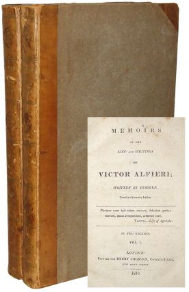 Memoirs of the Life and Writings of Victor Alfieri; Written by Himself. Victor Alfieri.