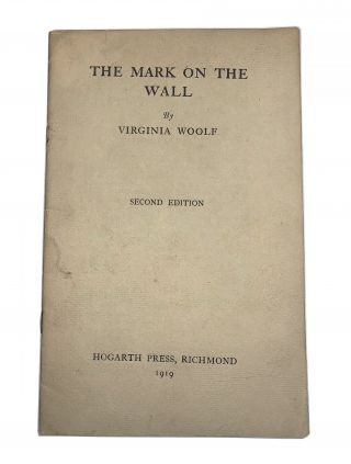 The Mark on the Wall. Virginia Woolf