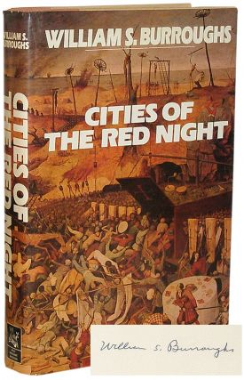 Cities of the Red Night. William S. Burroughs.