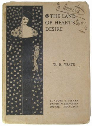 The Land of Heart's Desire. William Butler Yeats.