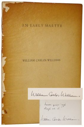 An Early Martyr and Other Poems. William Carlos Williams