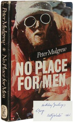 No Place For Men. Peter Mulgrew, George Lowe.