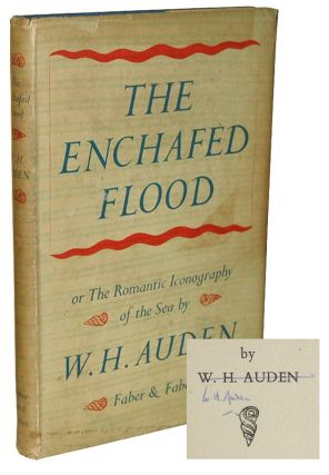 The Enchafèd Flood: Or, the Romantic Iconography of the Sea. W. H. Auden.