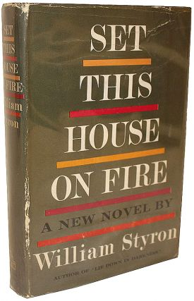 Set This House on Fire. William Styron.