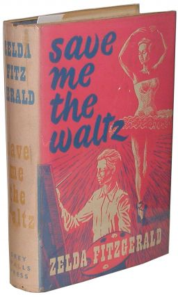 Save Me the Waltz. Zelda Fitzgerald
